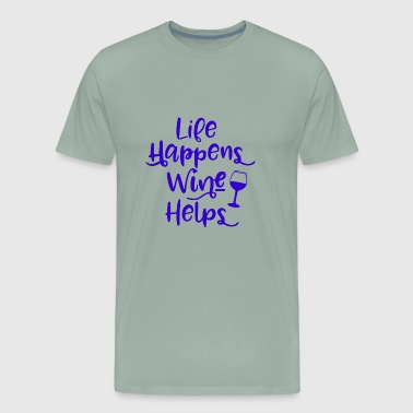 Life happens wine helps - Men's Premium T-Shirt