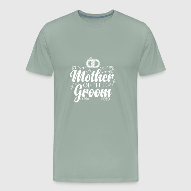 MOTHER OF THE GROOM: ENGAGEMENT MARRIAGE - Men's Premium T-Shirt