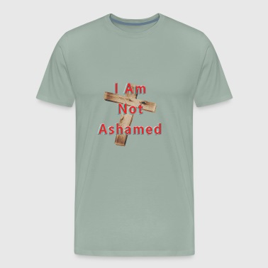 I Am Not Ashamed of the Cross. Cool Christian. - Men's Premium T-Shirt