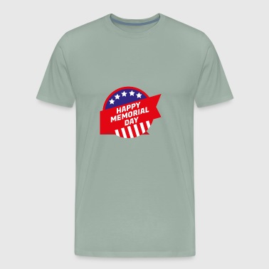 ~ Memorial Day: Happy Memorial Day - Men's Premium T-Shirt