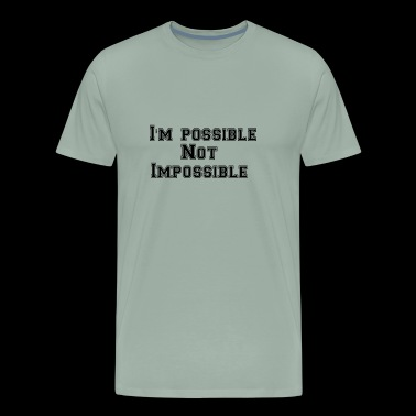 I m possible - Men's Premium T-Shirt