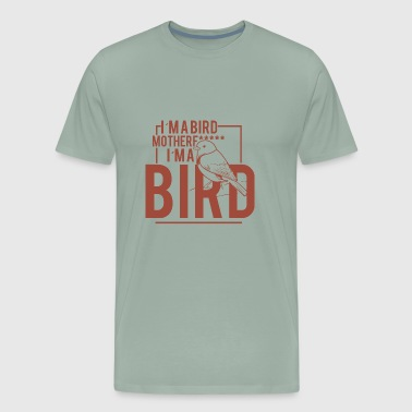 i m a Bird - Men's Premium T-Shirt