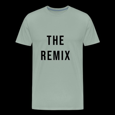 The Remix Black - Men's Premium T-Shirt