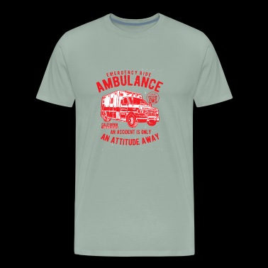 Ambulance The Emergency Ride of Life Real Attitude - Men's Premium T-Shirt