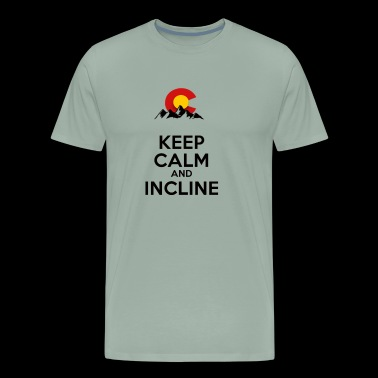 Keep Calm and Incline - Men's Premium T-Shirt