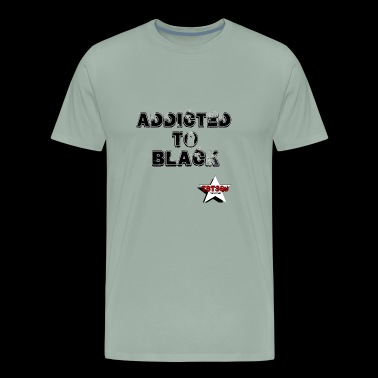 Addicted to Black - Men's Premium T-Shirt