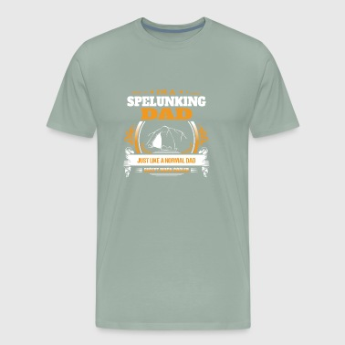 Spelunking Dad Shirt Gift Idea - Men's Premium T-Shirt