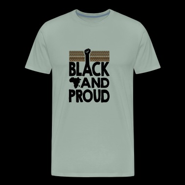 Black and Proud - Men's Premium T-Shirt