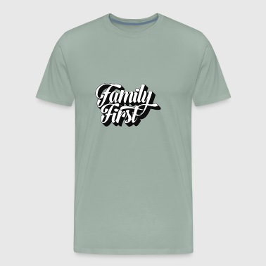 Family First | Strong Family, Strong Nation - Men's Premium T-Shirt