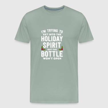 I'm Trying To Get Into The Holiday Spirit - Men's Premium T-Shirt