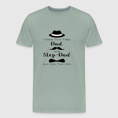 Dad And Step Dad - Men's Premium T-Shirt