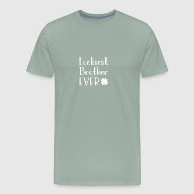 Luckiest Brother gift for Brothers - Men's Premium T-Shirt