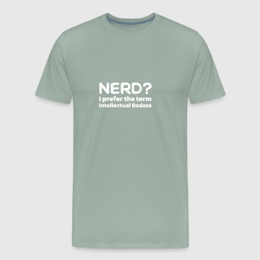 Intellectual Badass gift for Engineers - Men's Premium T-Shirt