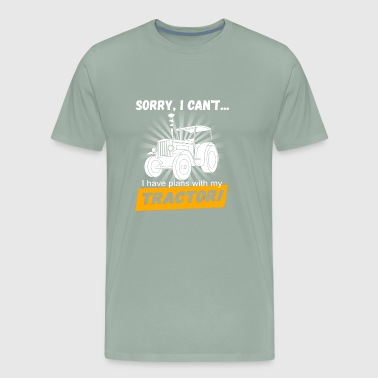 Sorry I Can t Tractor T Shirt Gift - Men's Premium T-Shirt