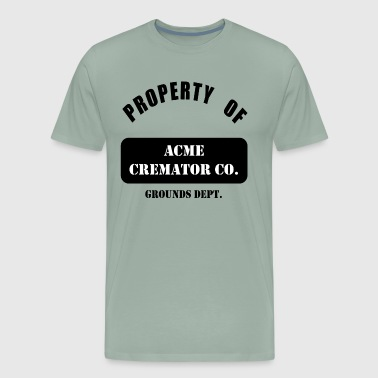Property of ACME Cremator Co. T-Shirt - Men's Premium T-Shirt