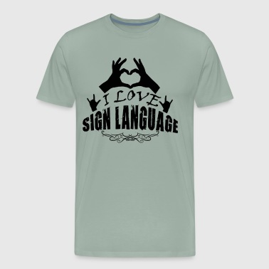 I Love Sign Language Shirt - Men's Premium T-Shirt