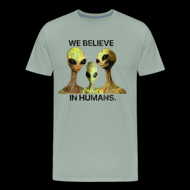 We Believe In Humans, Alien Species Area 51 - Men's Premium T-Shirt