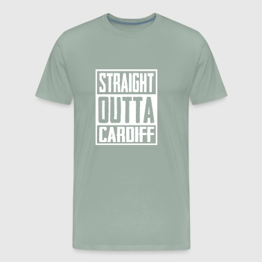 Straight Outta Cardiff - Men's Premium T-Shirt