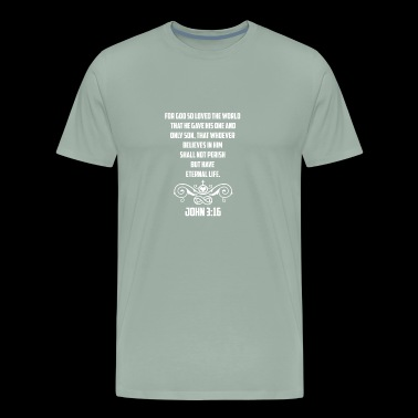 John 3:16 For God So Loved the World Christian - Men's Premium T-Shirt