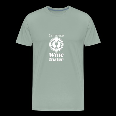 Certified Wine Taster - Men's Premium T-Shirt