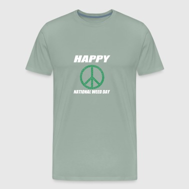 Peace Happy National Weed Day - Men's Premium T-Shirt