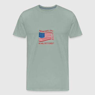 Memorial Day Tee Veterans Day T Shirt - Men's Premium T-Shirt