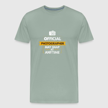 Funny official photographer shirt Snap at anytime - Men's Premium T-Shirt