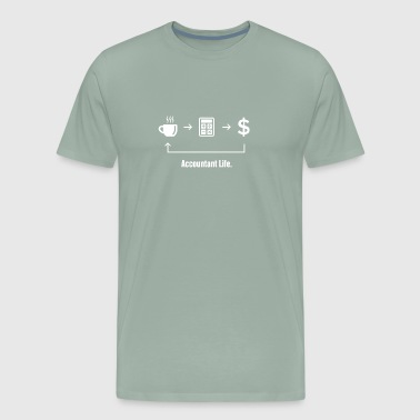 Accountant Life | Funny Accounting - Men's Premium T-Shirt