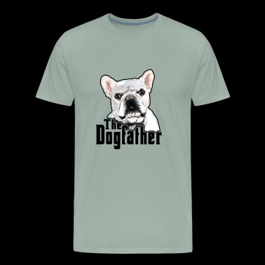 The Dog Father Gift Ideas for Canine Lover Dad - Men's Premium T-Shirt