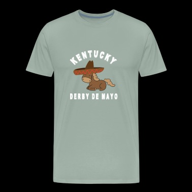 Derby De Mayo Kentucky Horse shirt funny gift - Men's Premium T-Shirt