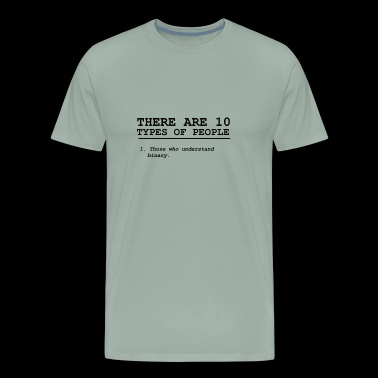 There Are 10 Types Of People - Math - Men's Premium T-Shirt
