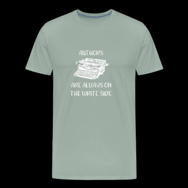 Author Authors Look to the Write Side Funny Author Gift - Men's Premium T-Shirt
