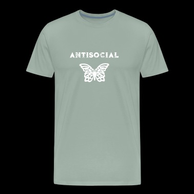 Antisocial Funny Anti Social Butterfly Antisocial Butterfly Introvert - Men's Premium T-Shirt