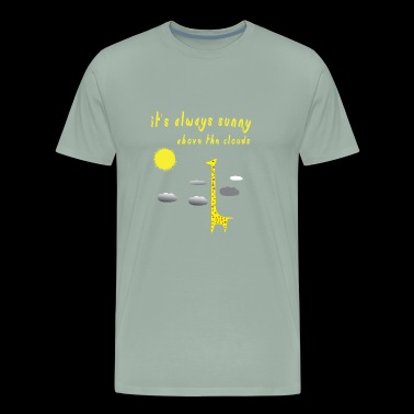 it s always sunny Above The Clouds giraffe funny - Men's Premium T-Shirt