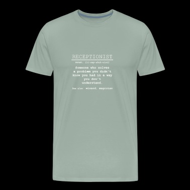 Receptionist Definition - Someone who solves a pro - Men's Premium T-Shirt