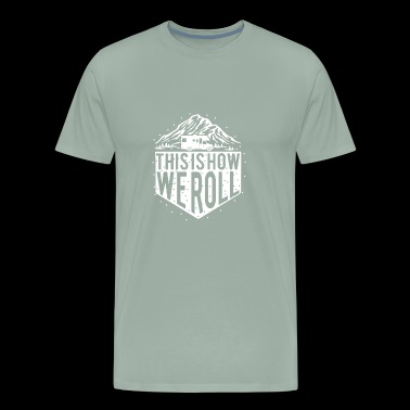 This is how we roll cross country RV - Men's Premium T-Shirt