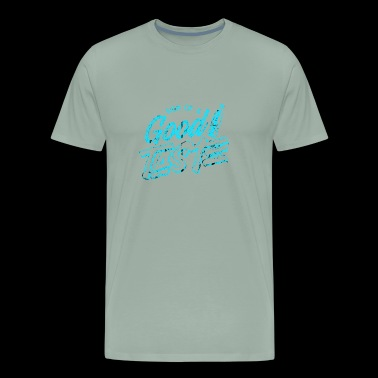 Good Taste - Men's Premium T-Shirt