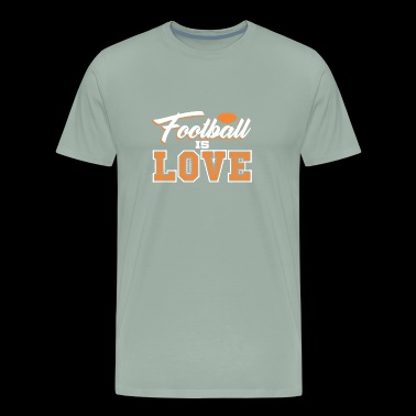 FOOTBALL IS LOVE - Men's Premium T-Shirt