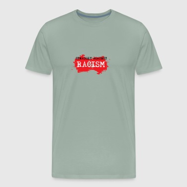 Against Racism - Men's Premium T-Shirt