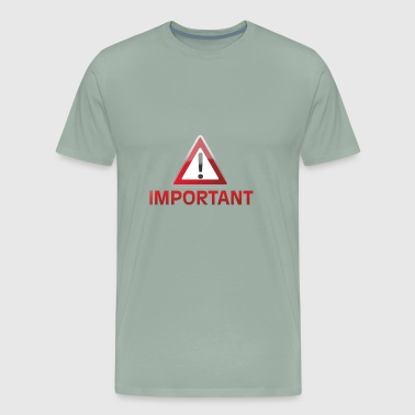 important - Men's Premium T-Shirt