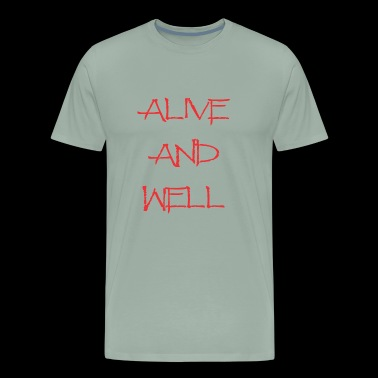 Alive and Well Red Colour - Men's Premium T-Shirt