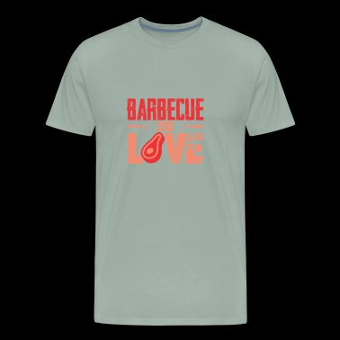 BARBECUE IS LOVE - Men's Premium T-Shirt