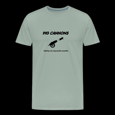 Pig Cannons Making The Impossible Possible - Men's Premium T-Shirt