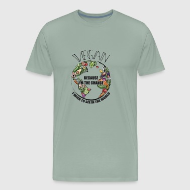 Vegan The Change I Wish To See In World Gift - Men's Premium T-Shirt