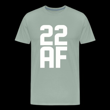 22 AF Years Old - Men's Premium T-Shirt