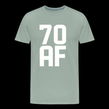 70 AF Years Old - Men's Premium T-Shirt