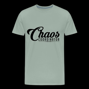 Chaos coordinator - beautiful fun shirt - Men's Premium T-Shirt
