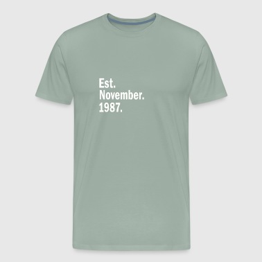 Est November 1987 - Men's Premium T-Shirt