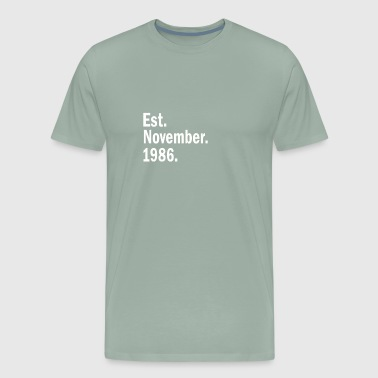 Est November 1986 - Men's Premium T-Shirt