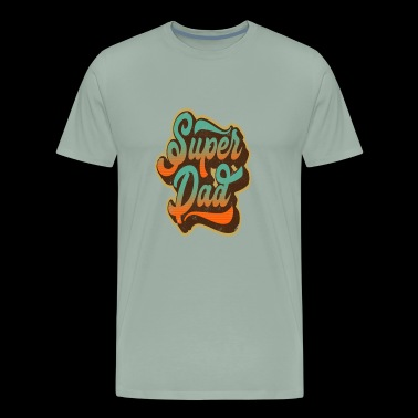 Super Dad Father Day Gift For The Coolest Dad In T - Men's Premium T-Shirt